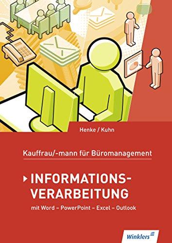 Kaufmann/Kauffrau für Büromanagement: Informationsverarbeitung: Schülerband