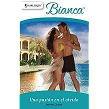 Una pasión en el olvido (Bianca)
