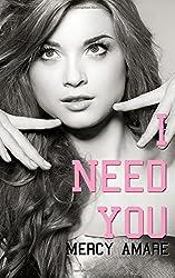 I Need You: Volume 5 (The Kihanna Saga)