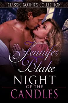 Night of the Candles (Classic Gothics Collection Book 6) (English Edition) von [Blake, Jennifer]