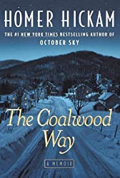 The Coalwood Way (The Coalwood Series #2) by Homer Hickam (2000-10-10)