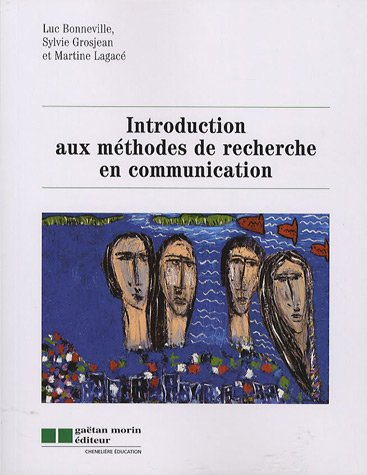 Introduction aux méthodes de recherce en communication