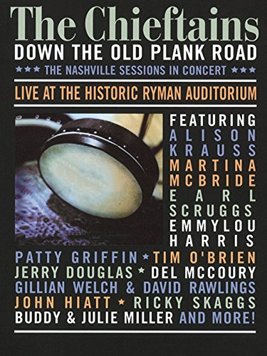 the-chieftains-down-the-old-plank-road-the-nashville-sessions-in-concert