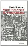 Marx théoricien de l'anarchisme