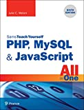 PHP, MySQL & JavaScript All in One, Sams Teach Yourself: PHP MySQ Java All One ePub_6