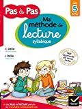 Pas a Pas: Methode De Lecture Syllabique/Cahier