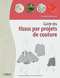 Guide des tissus par projets de couture