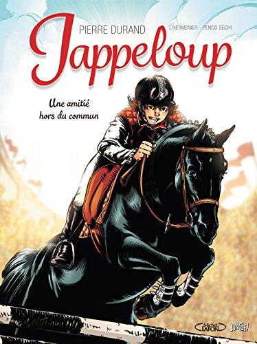 Jappeloup (1) : Jappeloup T1 Une amitié hors du commun