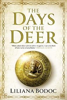 The Days of the Deer (SAGA OF THE BORDERLANDS) eBook: Liliana Bodoc