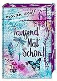 'TausendMalSchon' von 'Marah Woolf'