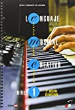 Lenguaje Musical Creativo Nivel 1 (Musica Creativa)