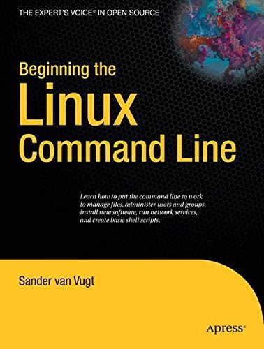 Beginning the Linux Command Line (Expert's Voice in Open Source) by Sander van Vugt (2009-04-26) par Sander van Vugt
