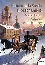Histoire de la Russie et de son Empire de Michel HELLER