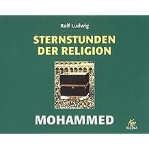 Sternstunden der Religion - Mohammed / 2 CDs in einer Box