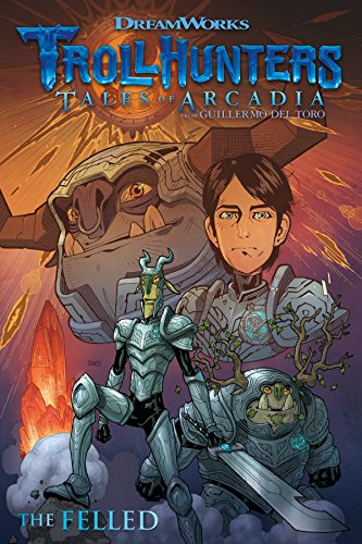Trollhunters: Tales of Arcadia--The Felled Arcadia Green