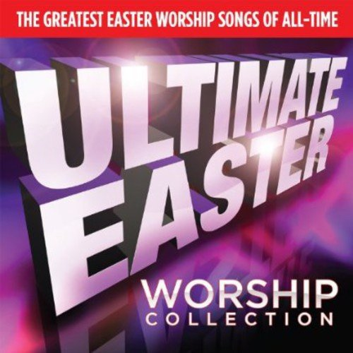 Ultimate Easter Worship Collection -