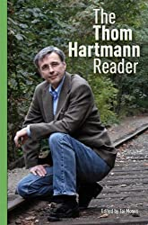 The Thom Hartmann Reader (Bk Currents)