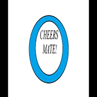 CHEERS MATE! BUTTON MOBILE