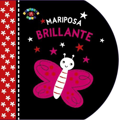 Mariposa brillante / Baby Sparkle