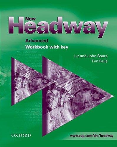 New Headway Advanced Workbook with Key: Workbook (with Key) Advanced level (New Headway First Edition)