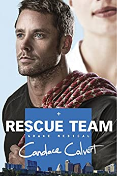 Rescue Team (Grace Medical series) by [Calvert, Candace]