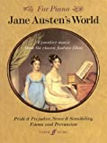 For Piano: Jane Austen's World. Evocative Music From The Classic Feature Films.