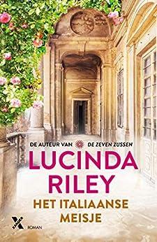 Het Italiaanse meisje van [Riley, Lucinda]