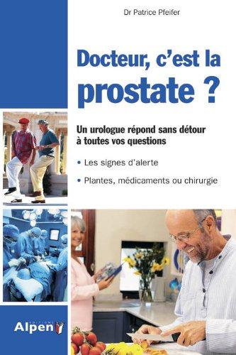 Docteur, c'est la prostate ? par Patrice Pfeifer