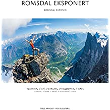 Romsdal Exposed - Climbing/Skiing/Biking/Skyrunning/Base
