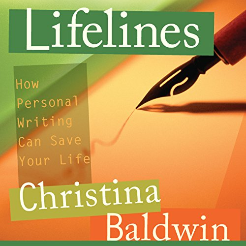 Lifelines: How Personal Writing Can Save Your Life