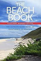 The Beach Book: Eleuthera, Bahamas Edition