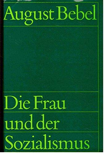 Die Frau und der Sozialismus aus dem Nachlaß Gerhard Löwenthal