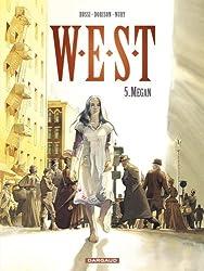 W.E.S.T. - tome 5 - Megan