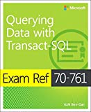 #2: Exam Ref 70-761 Querying Data with Transact-SQL