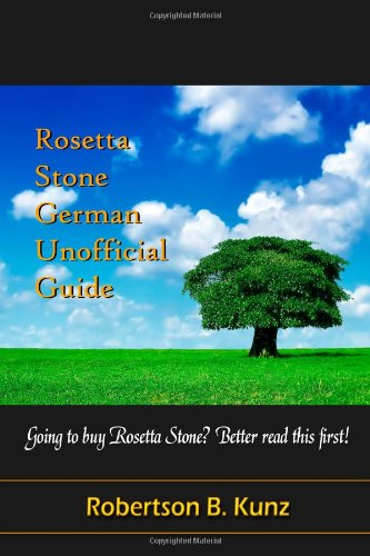 Rosetta Stone German Unofficial Guide