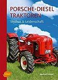 Porsche-Diesel Traktoren: Mythos und Leidenschaft