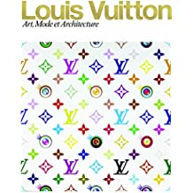 Louis Vuitton : Art, Mode et Architecture