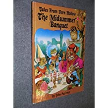 The midsummer banquet (Tales from Fern Hollow) (1993-05-04)