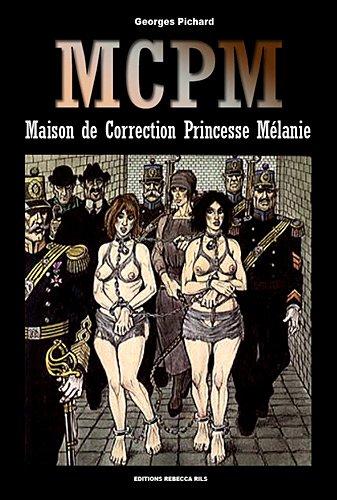 Maison de Correction Princesse Mélanie par PICHARD