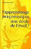 L'apprentissage maçonnique une ecole de l'Eveil?
