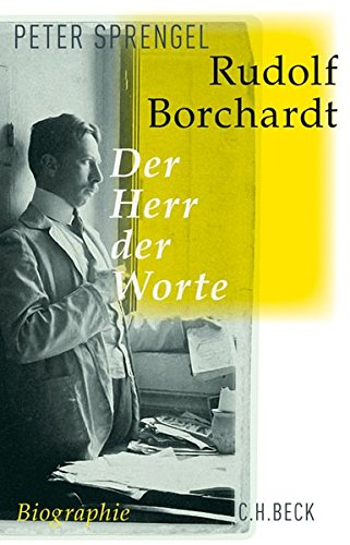 Rudolf Borchardt: Der Herr der Worte