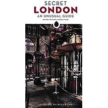 Secret London - An Unusual Guide (Jonglez Guides)
