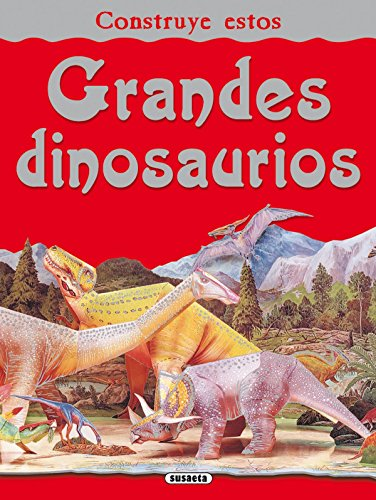 Construye estos grandes dinosaurios (Construcciones Recortables)