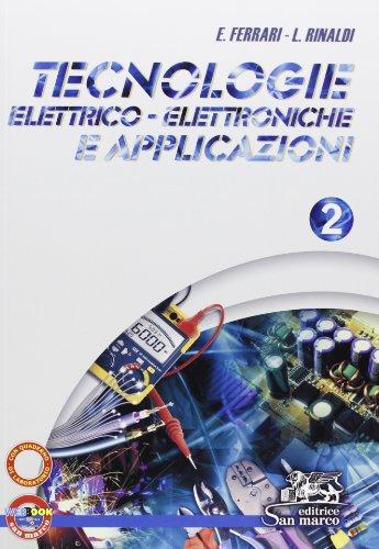 Tecnologie elettrico-elettroniche e applicazioni. Con quaderno operativo di laboratorio. Per gli Ist. professionali. Con espansione online: 2