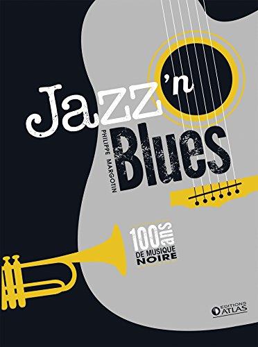 Coffret Jazz'n Blues: 100 ans de musique noire