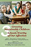 Growing Sustainable Children and Schools Worthy of Our Affection: Team Human K-12 Teacher Training; Waldorf 2.0 for Public Schools, Local Assembly Required ... Culture Series Book 3) (English Edition)