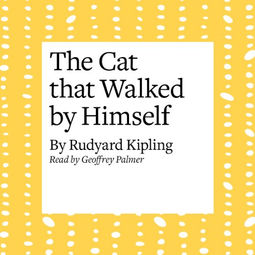 The Cat that Walked by Himself  Audiolibri