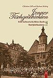 Jenaer Tischgeschichten: Eine kulinarische Reise durch fünf Jahrhunderte