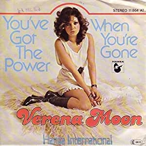 Verena Moon - You've Got The Power / When You're Gone - Hansa International - 11 864 AT