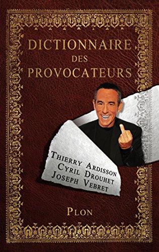 Dictionnaire des provocateurs par Cyril DROUHET